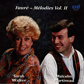 Play & Download Fauré - Mélodies Vol. II by Sarah Walker | Napster