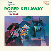 Play & Download A Jazz Portrait of Roger Kellaway by Roger Kellaway | Napster