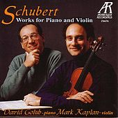 Play & Download Schubert: Works For Piano And Violin by David Golub | Napster