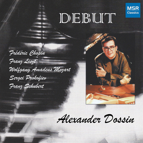 Play & Download Alexandre Dossin - Piano Recital by Alexandre Dossin | Napster