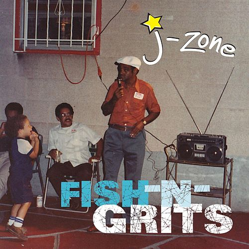 Play & Download Fish-n-Grits by J-Zone | Napster