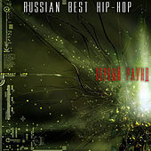 Play & Download Russian Best Hip-Hop. First Round. by Various Artists | Napster