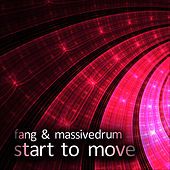 Play & Download Start To Move by Fang | Napster