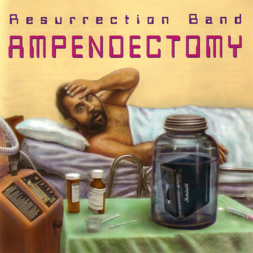 Play & Download Ampendectomy by Resurrection Band | Napster