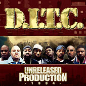Unreleased Production 1994 by D.I.T.C.