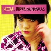 Polyhedron E.P. by Little Jinder