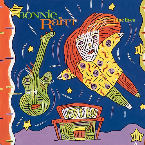 Play & Download Nine Lives by Bonnie Raitt | Napster
