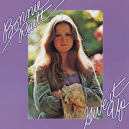 Play & Download Give It Up by Bonnie Raitt | Napster