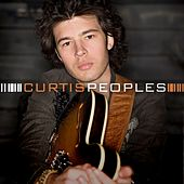 Play & Download Curtis Peoples by Curtis Peoples | Napster