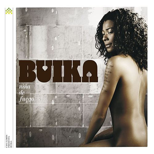 Play & Download Nina de fuego by Buika | Napster