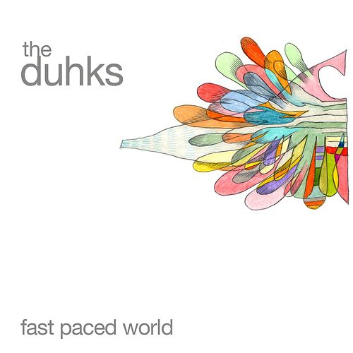 Play & Download Fast Paced World by The Duhks   Napster