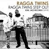 Play & Download Ragga Twins Step Out by Ragga Twins | Napster