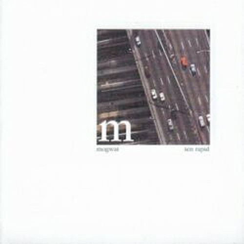 Play & Download Ten Rapid by Mogwai | Napster