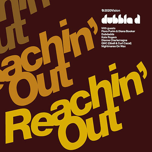 Reachin Out by Dubble D