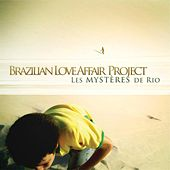 Les Mysteres de Rio (Expanded Edition) by Brazilian Love Affair Project