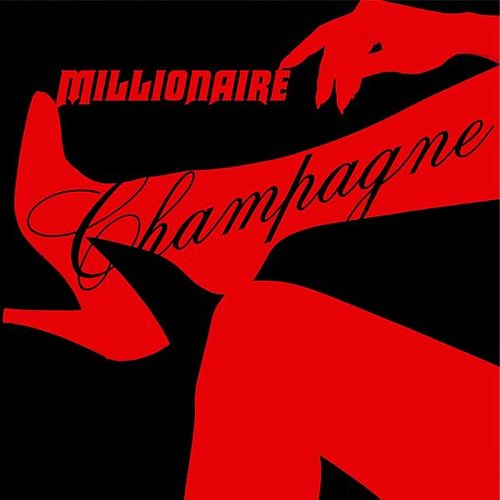 Play & Download Champagne by Millionaire | Napster