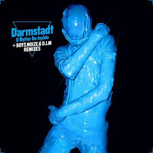 You Better Be Inside EP by Darmstadt