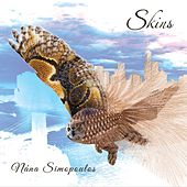 Play & Download Skins by Nana Simopoulos | Napster