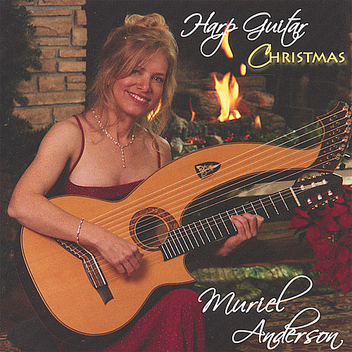 Play & Download Harp Guitar Christmas by Muriel Anderson | Napster