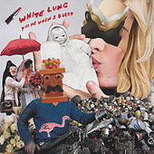 Play & Download Kiss Me When I Bleed by White Lung | Napster