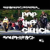 Play & Download Pop The Clutch Soundtrack by Various Artists | Napster
