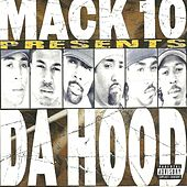 The Hood by Mack 10