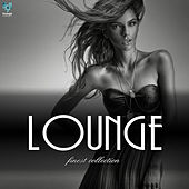 Play & Download Lounge Finest Collection by Various Artists | Napster