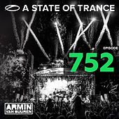A State Of Trance Episode 752 by Various Artists