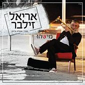 Play & Download Mishehu by Ariel Zilber | Napster