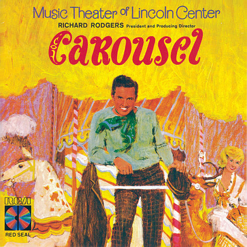Play & Download Carousel by Richard Rodgers and Oscar Hammerstein | Napster