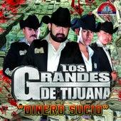 Play & Download Dinero Sucio by Los Grandes De Tijuana | Napster