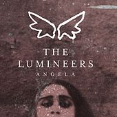 Angela by The Lumineers