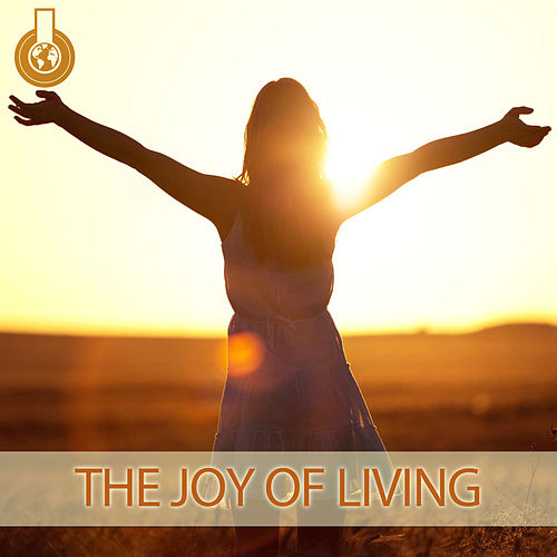 Play & Download The Joy of Living by Mick Douglas | Napster