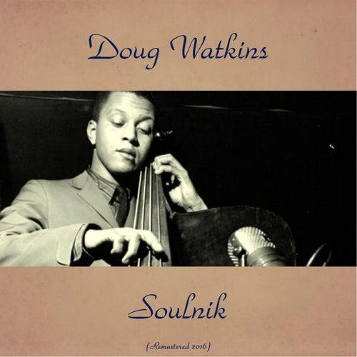 Soulnik (Remastered 2016) by Doug Watkins