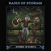 Play & Download Band of Storms by Jimbo Mathus | Napster