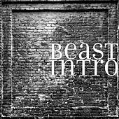 Play & Download Intro by Beast | Napster