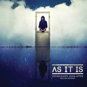 Play & Download Never Happy, Ever After (Deluxe Edition) by As It Is | Napster