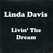 Livin' the Dream by Linda Davis