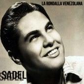 Play & Download Sadel: La Rondalla Venezolana by Alfredo Sadel | Napster
