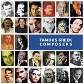 Famous Greek Composers by Various Artists