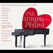 Par amour pour Philou by Various Artists