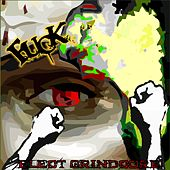 Play & Download Elect Grindcore by F.U.C.K | Napster