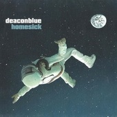 Play & Download Homesick by Deacon Blue | Napster