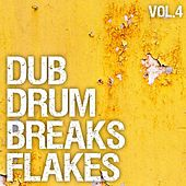 Dub Drum Breaks Flakes, Vol. 4 by Various Artists
