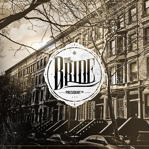 Play & Download President Rd by Bride | Napster