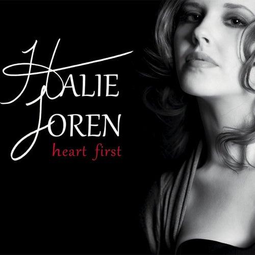 Heart First by Halie Loren