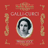 Play & Download Galli-Curci Vol. 1 by Various Artists | Napster