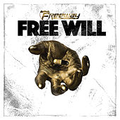 Free Will by Freeway