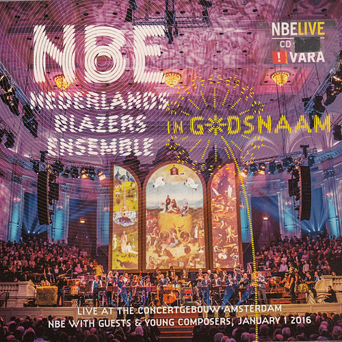 Play & Download In G*dsnaam (Live) by Nederlands Blazers Ensemble (2) | Napster