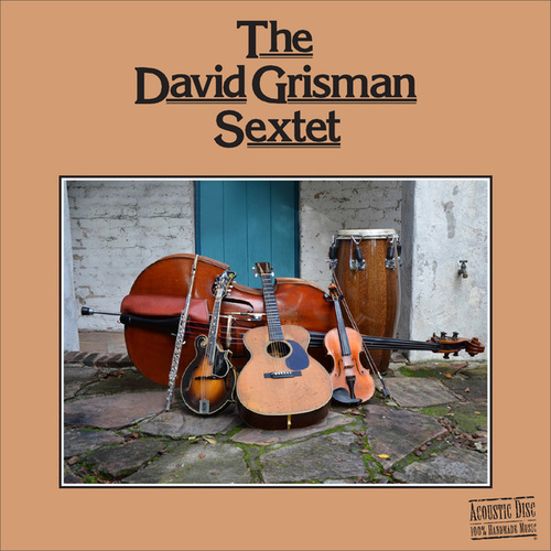 Play & Download The David Grisman Sextet by David Grisman | Napster